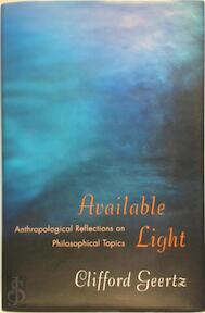Available Light - Clifford Geertz (ISBN 9780691049748)