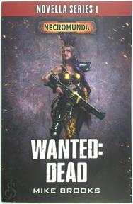 Wanted: dead - Mike Brooks (ISBN 9781784967949)