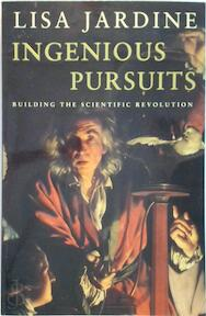Ingenious Pursuits - Lisa Jardine (ISBN 9780316647526)
