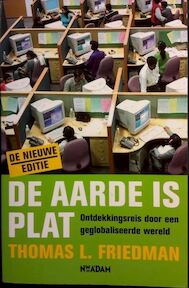De aarde is plat - Thomas L. Friedman (ISBN 9789046800737)
