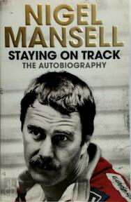 Staying on Track - Nigel Mansell (ISBN 9781471150234)