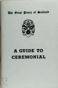 A Guide to Ceremonial (ISBN 0950080888)