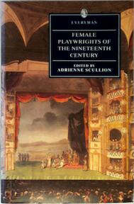 Female Playwrights of the Nineteenth Century - Adrienne Scullion (ISBN 9780460877299)