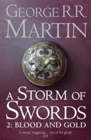 Storm of Swords: Part 2 Blood and Gold - George R R Martin (ISBN 9780007447855)
