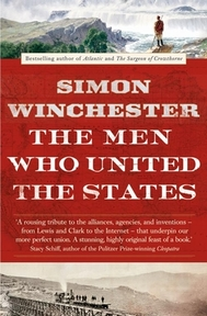 Men Who United the States - Simon Winchester (ISBN 9780007532407)