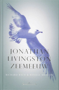 Jonathan Livingston Zeemeeuw - Richard Bach (ISBN 9789049400019)