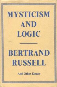 Mysticism and Logic - Bertrand Russell