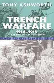 Trench Warfare, 1914-1918 - Tony Ashworth (ISBN 9780330480680)
