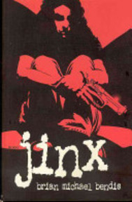 Jinx - Brian Michael Bendis (ISBN 9781582401799)