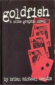 Goldfish - Brian Michael Bendis (ISBN 9781582401959)