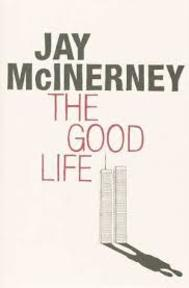 The good life - Jay McInerney (ISBN 9780747580904)