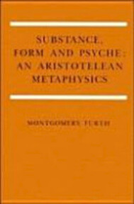 Substance, Form, and Psyche - Montgomery Furth (ISBN 9780521341431)