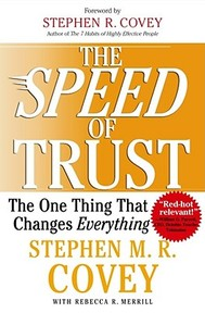 The Speed of Trust - Rebecca R. Stephen M. R. ; Merrill Covey (ISBN 9780743297301)