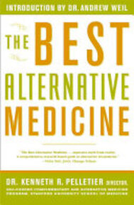 The Best Alternative Medicine - Dr. Kenneth R. Pelletier (ISBN 9780743200271)