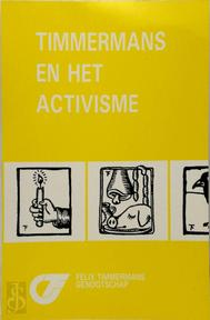 Timmermans en het activisme - Unknown (ISBN 9789030619796)
