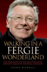 Walking in a Fergie Wonderland - Frank Worrall (ISBN 9781843584964)