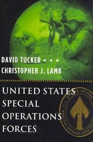 United States Special Operations Forces - David Tucker, Christopher J. Lamb (ISBN 9780231131902)