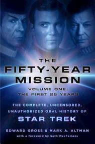 The Fifty-Year Mission - The first 25 Years - Edward Gross, Mark A. Altman (ISBN 9781250065841)