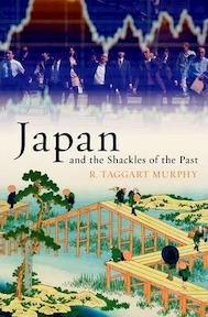 Japan and the Shackles of the Past - R. Taggart Murphy (ISBN 9780199845989)