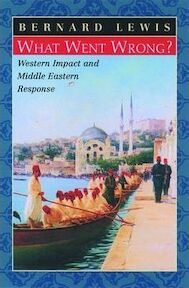 What went wrong? - Bernard Lewis (ISBN 9780195144208)