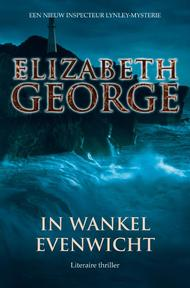 In wankel evenwicht - Elizabeth George (ISBN 9789022992944)