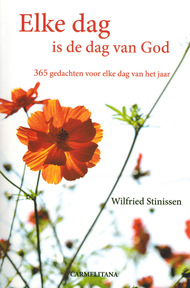 Elke dag is de dag van God - Wilfried Stinissen (ISBN 9789076671253)