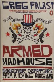 Armed Madhouse - Greg Palast (ISBN 9780141018270)
