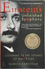 Einstein's Unfinished Symphony - Marcia Bartusiak (ISBN 9780425186206)