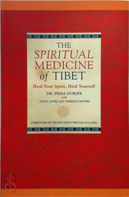 The Spiritual Medicine of Tibet - Pema Dorjee, Janet Jones, Terence Moore (ISBN 9781842931646)