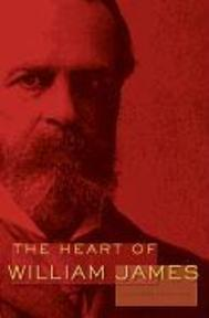 The Heart of William James - William James (ISBN 9780674065994)