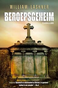 Beroepsgeheim - William Lashner (ISBN 9789022999325)