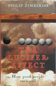 The Lucifer Effect - How good people turn evik - Philip G. Zimbardo (ISBN 9781844135776)