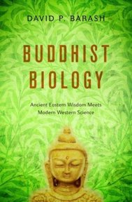 Buddhist Biology - David P. Barash (ISBN 9780199985562)