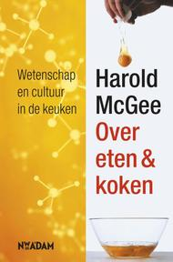 Over eten & koken - H. McGee (ISBN 9789046800676)