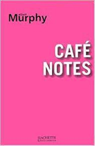 Café notes - Elliott Murphy (ISBN 2012356206 )