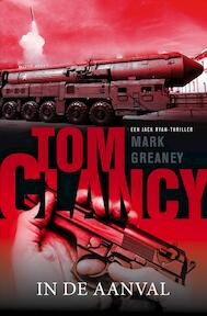 Tom Clancy: In de aanval - Tom Clancy, Mark Greaney (ISBN 9789400507067)