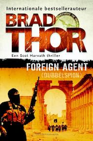 Foreign Agent - Brad Thor (ISBN 9789045209890)