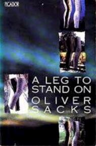 A Leg to Stand On - Oliver Sacks (ISBN 9780330290937)