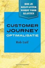 Customer Journey Optimalisatie - Rob Luif (ISBN 9789089653659)