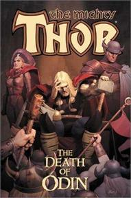 The Mighty Thor: The Death of Odin - Dan Jurgens, Stuart Immonen, Joe Bennett, Walter Taborda, Jim Starlin, Ariel Olivetti (ISBN 0785109250)
