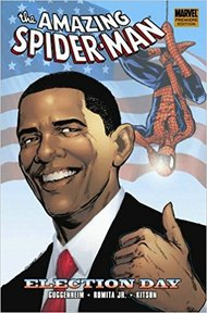 The Amazing Spider-Man: Election Day - Guggenheim, Romita Jr., Kitson (ISBN 9780785141310)