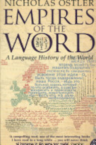 Empires of the Word - Nicholas Ostler (ISBN 9780007118717)