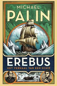 Erebus - Michael Palin (ISBN 9789000359325)