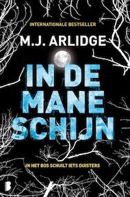 In de maneschijn - M.J. Arlidge (ISBN 9789022585566)
