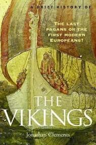 Brief History of the Vikings - Jonathan Clements (ISBN 9781845290764)