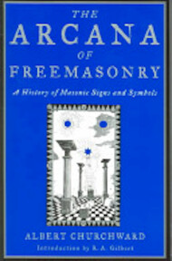 The Arcana Of Freemasonry - Albert Churchward (ISBN 9781578633388)