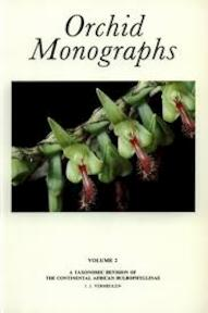 Orchid Monographs Volume 2 - A Taxonomic Revision of the Continental African Bulbophyllinae - Vermeulen (ISBN 9789004084582)