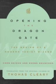 Opening the Dragon Gate - Chen Kaiguo (ISBN 9780804831857)