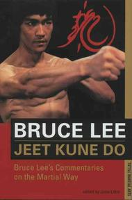 Jeet Kune Do - Bruce Lee, John R. Little (ISBN 9780804831321)
