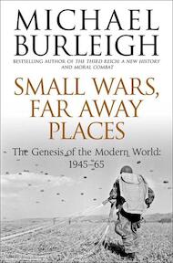 Small Wars Faraway Places - Michael Burleigh (ISBN 9780330529488)